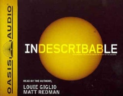 Indescribable: Encountering the Glory of God in the Beauty of the Universe (CD-Audio)