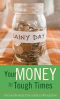Your Money in Tough Times (Paperback)