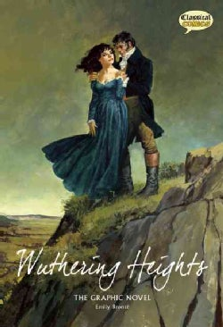 Wuthering Heights: The Graphic Novel: Quick Text Version (Paperback)