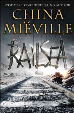 Railsea (Hardcover)