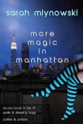 Magic in Manhattan: Spells & Sleeping Bags / Parties & Potions (Paperback)