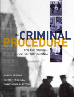 Criminal Procedure for the Criminal Justice Professional (Hardcover)