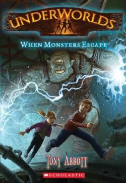 When Monsters Escape (Paperback)