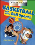 Basketball and Other Ball Sports (Hardcover)