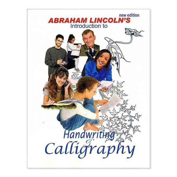 Speedball Lincoln's Introduction to Handwriting and Calligraphy