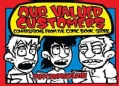 Our Valued Customers: Conversations from the Comic Book Store (Paperback)