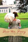 Dear Mr. Darcy: A Retelling of Pride and Prejudice (Paperback)