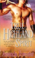 True Highland Spirit (Paperback)