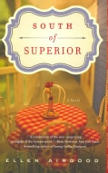 South of Superior (Paperback)