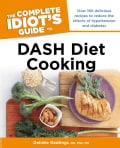 The Complete Idiot's Guide to DASH Diet Cooking (Paperback)