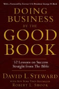 Doing Business by the Good Book: Fifty-Two Lessons on Success Straight from the Bible (Hardcover)