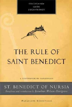 The Rule of Saint Benedict: A Contemporary Paraphrase (Paperback)