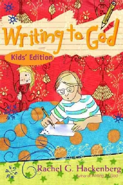 Writing to God: Kids' Edition (Paperback)