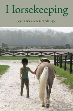 Horsekeeping: One Woman's Tale of Barn and Country Life (Hardcover)