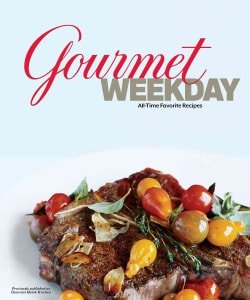 Gourmet Weekday: All-time Favorite Recipes (Hardcover)