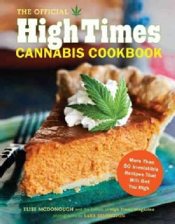 The Official High Times Cannabis Cookbook (Paperback)