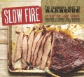 Slow Fire: The Beginner's Guide to Barbecue (Hardcover)