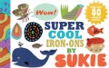 Super Cool Iron-ons by Sukie (Paperback)