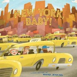 New York, Baby! (Hardcover)
