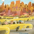 New York, Baby! (Hardcover)