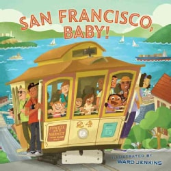 San Francisco, Baby! (Hardcover)