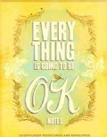 Everything Is Going to Be Ok (Cards)