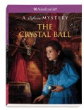 The Crystal Ball: A Rebecca Mystery (Paperback)