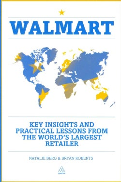 Walmart: Key Insights and Practical Lessons from the World's Largest Retailer (Paperback)