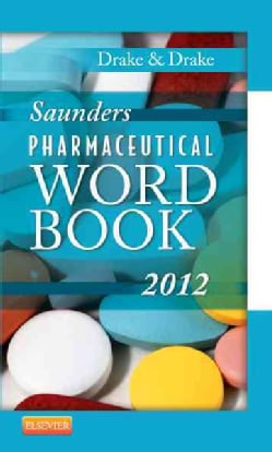 Saunders Pharmaceutical Word Book 2012 (Paperback)