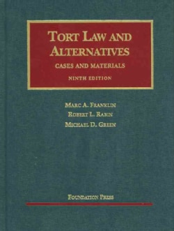 Tort Law and Alternatives: Cases and Materials (Hardcover)