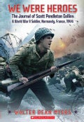 We Were Heroes: The Journal of Scott Pendleton Collins, a World War II Soldier (Paperback)