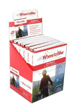 Where to Bike 6 Pack Portland Display: Best Biking in City and Suburbs (Hardcover)