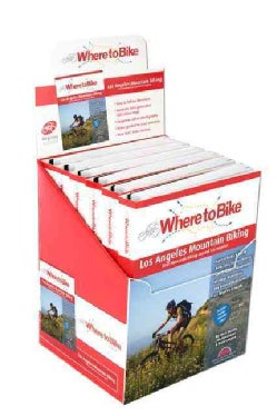 Where to Bike 6 Pack Los Angeles Mountain Biking Display: Best Mountain Biking in City and Surrounds (Hardcover)