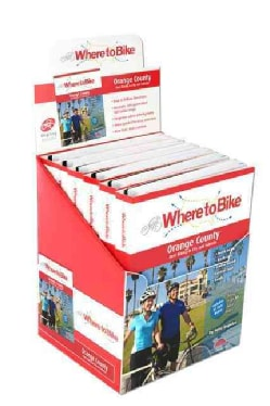 Where to Bike 6 Pack Orange County: Best Biking in City and Suburbs (Hardcover)