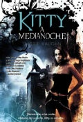 Kitty a medianoche / Kitty and the Midnight Hour (Paperback)