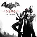 Various - Batman: Arkham City: The Album (OST)