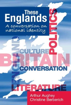 These Englands: A Conversation on National Identity (Paperback)