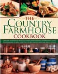 The Country Farmhouse Cookbook: 400 Recipes Handed Down the Generations, Using Seasonal Produce from the Kitchen ... (Hardcover)