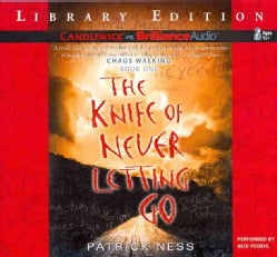 The Knife of Never Letting Go: Library Edition (CD-Audio)
