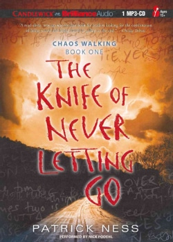The Knife of Never Letting Go (CD-Audio)