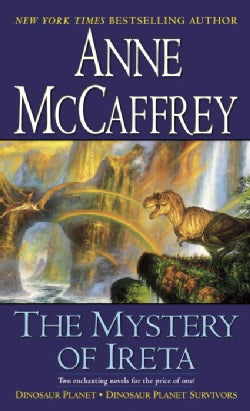 The Mystery of Ireta: Dinosaur Planet & Dinosaur Planet Survivors (Paperback)