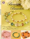 Beautiful Bracelets: 8 Beautiful Projects... Fabulous Jewelry for Every Occasion! (Paperback)