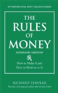 The Rules of Money: How to Make It and How to Hold on to It (Paperback)