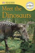 Meet the Dinosaurs (Paperback)