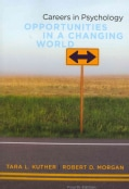 Careers in Psychology: Opportunities in a Changing World (Paperback)