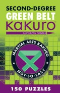 Second-Degree Green Belt Kakuro (Paperback)