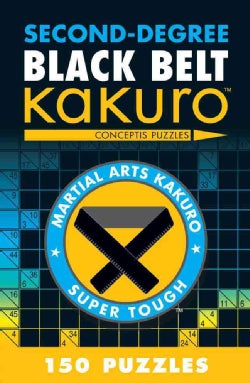 Second-Degree Black Belt Kakuro (Paperback)