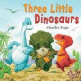 Three Little Dinosaurs (Hardcover)