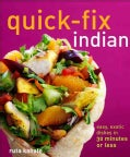 Quick-Fix Indian: Easy, Exotic Dishes in 30 Minutes or Less (Paperback)