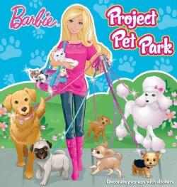 Barbie Project Pet Park (Hardcover)